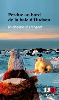 Image de couverture (Perdue au bord de la Baie d'Hudson)