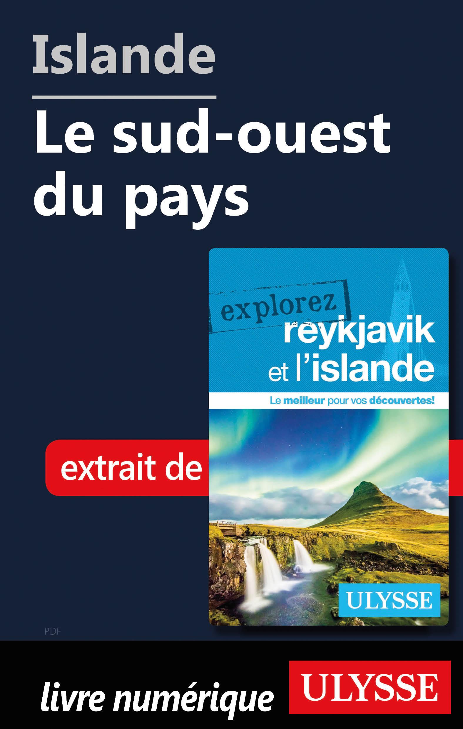 Islande - Le sud-ouest du pays