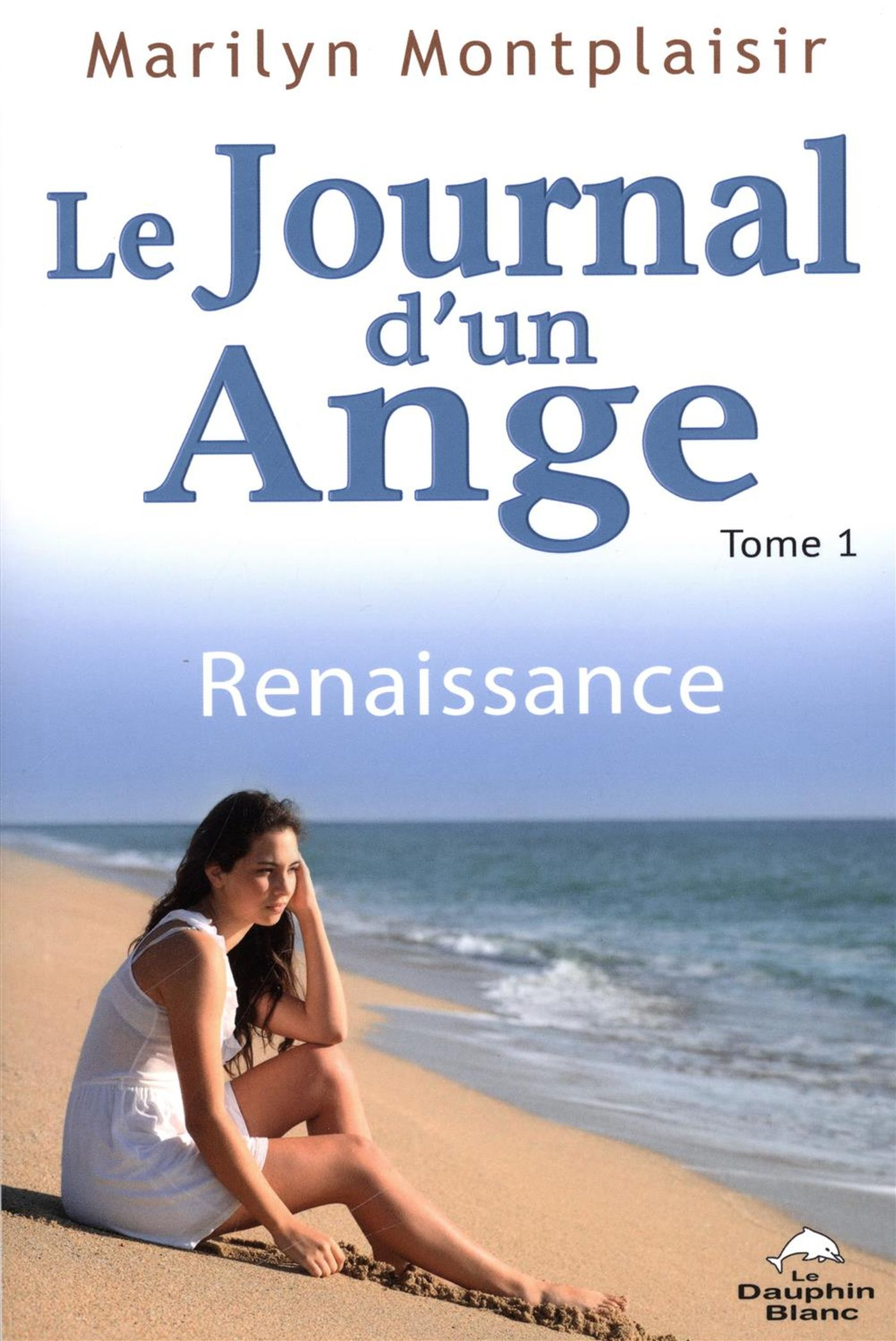 Le journal d'un ange 01 : R...