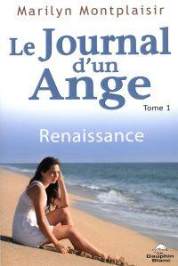 Le journal d'un ange 01 : R...
