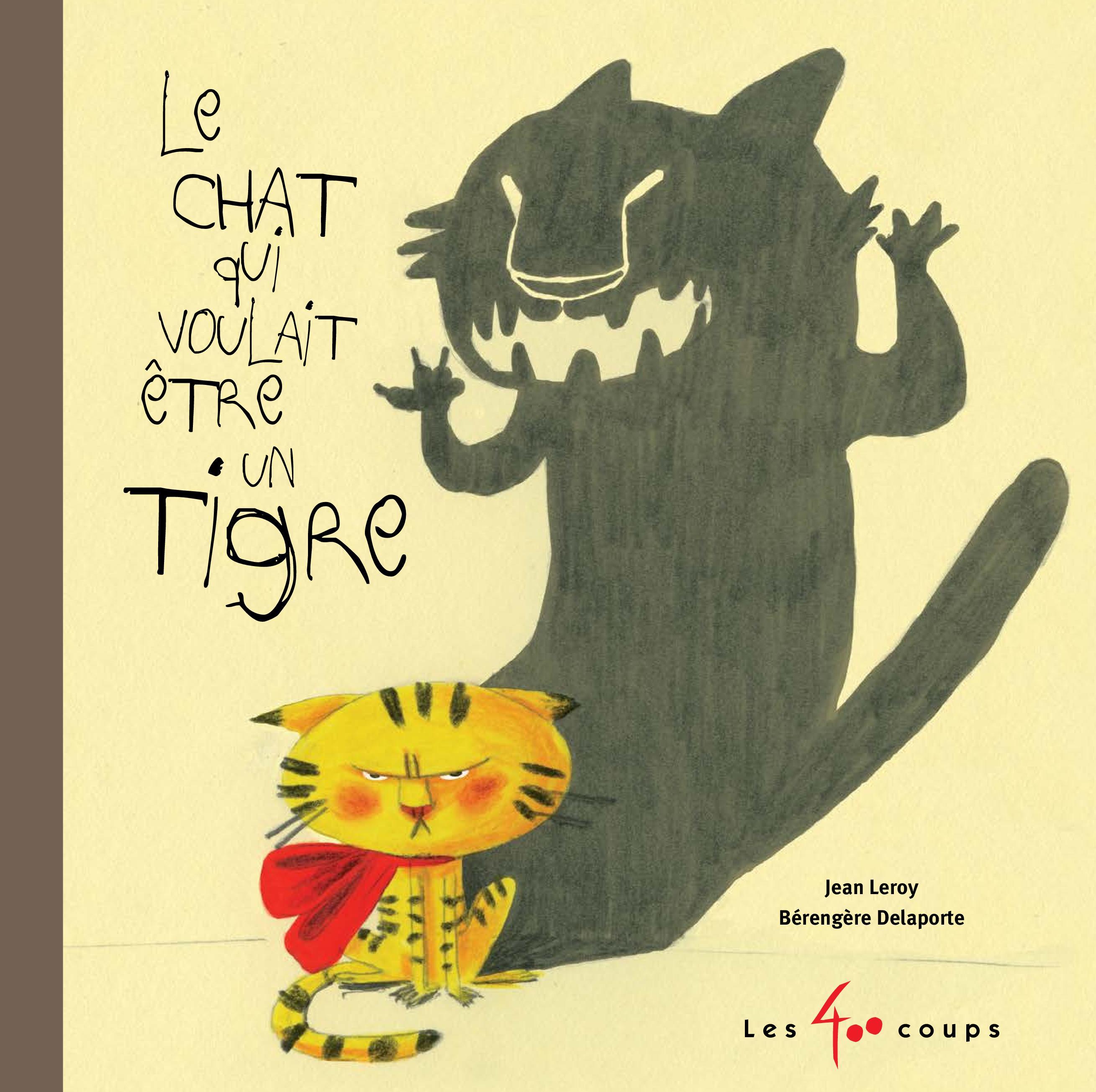 Chat qui voulait être un tigre (Le)