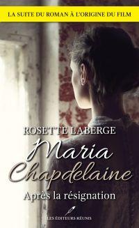 Maria Chapdelaine : après l...