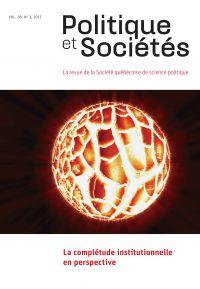 Politique et Sociétés. Vol. 36 No. 3,  2017
