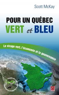 Pour un Québec vert et bleu