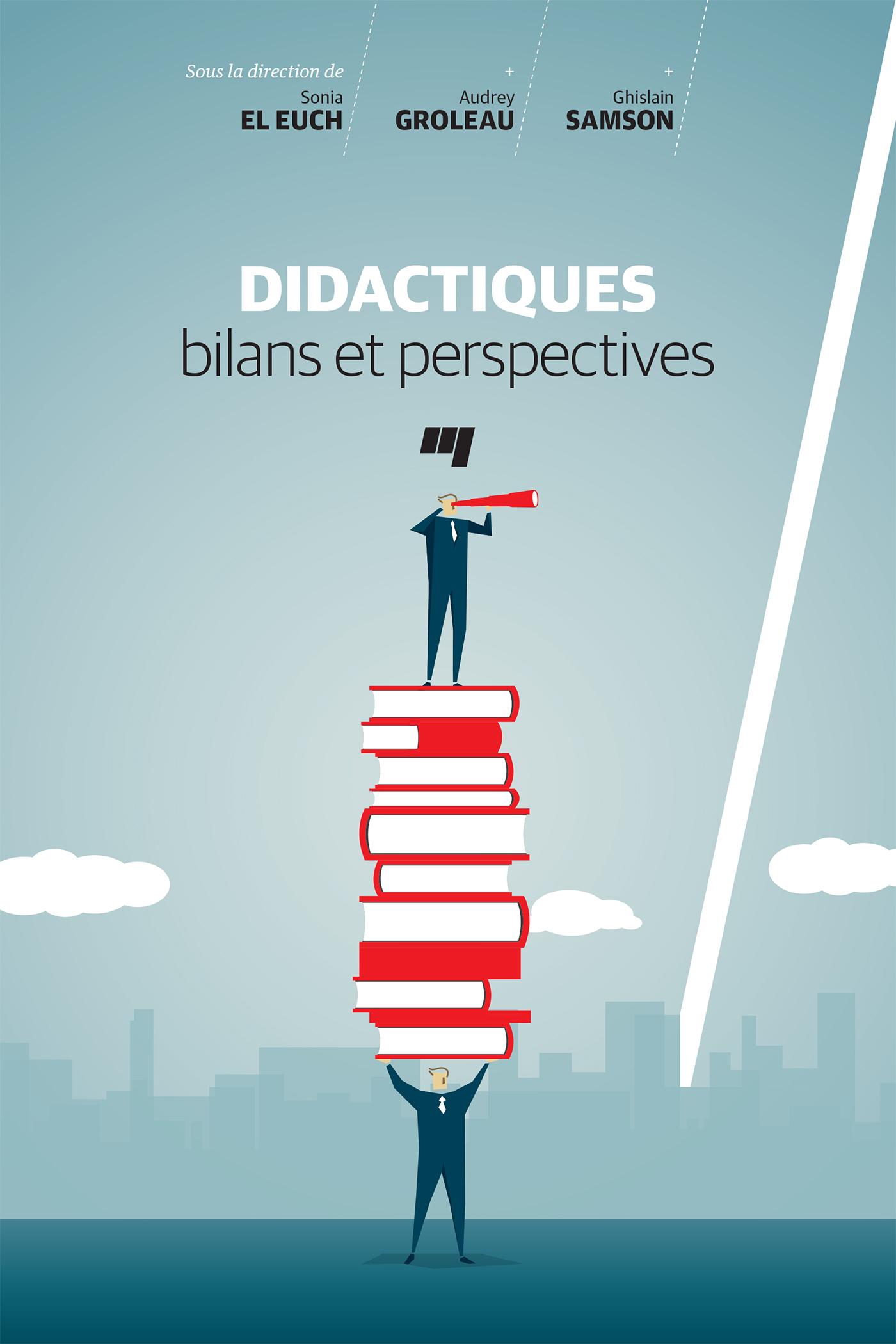 Didactiques: bilans et pers...