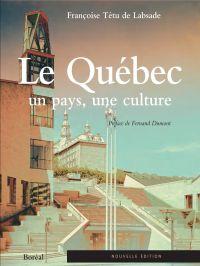 Le Québec, un pays, une cul...
