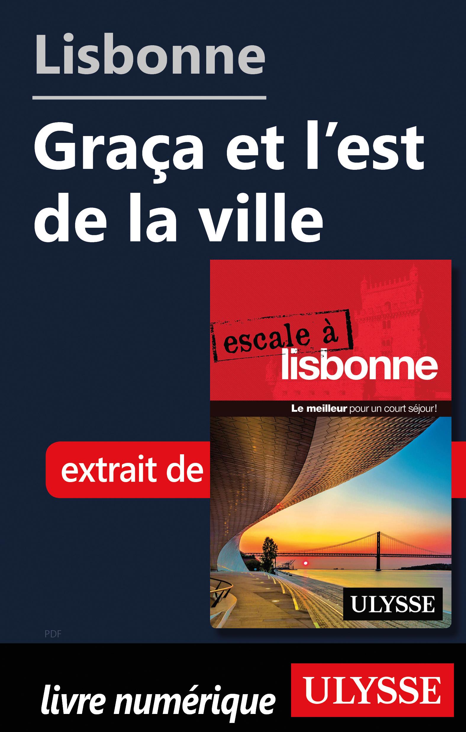 Lisbonne - Graça et l'est d...