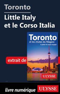 Toronto - Little Italy et le Corso Italia