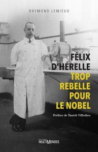 Image de couverture (Félix d'Hérelle, trop rebelle pour le Nobel)