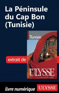 La Péninsule du Cap Bon (Tu...
