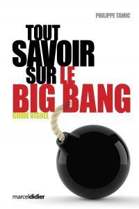 Tout savoir sur le big bang