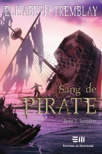 Sang de Pirate 02 : Tempêtes