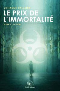 Le prix de l'immortalité - Le fléau
