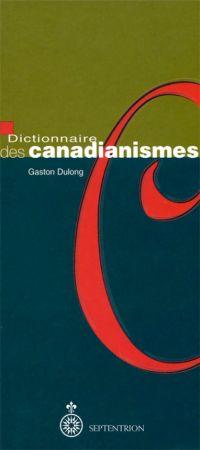 Dictionnaire des canadianismes