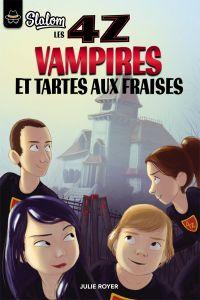 Les 4Z - Vampires et tartes aux fraises
