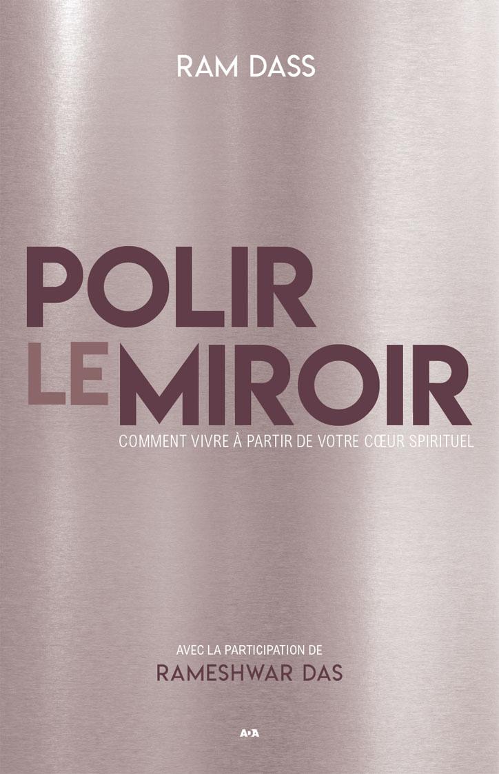 Polir le miroir