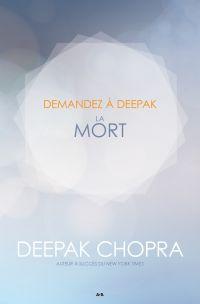 Demandez a Deepak - La Mort