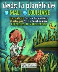 Dodo la planète do: Mali-Louisiane