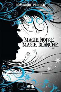 Magie noire magie blanche