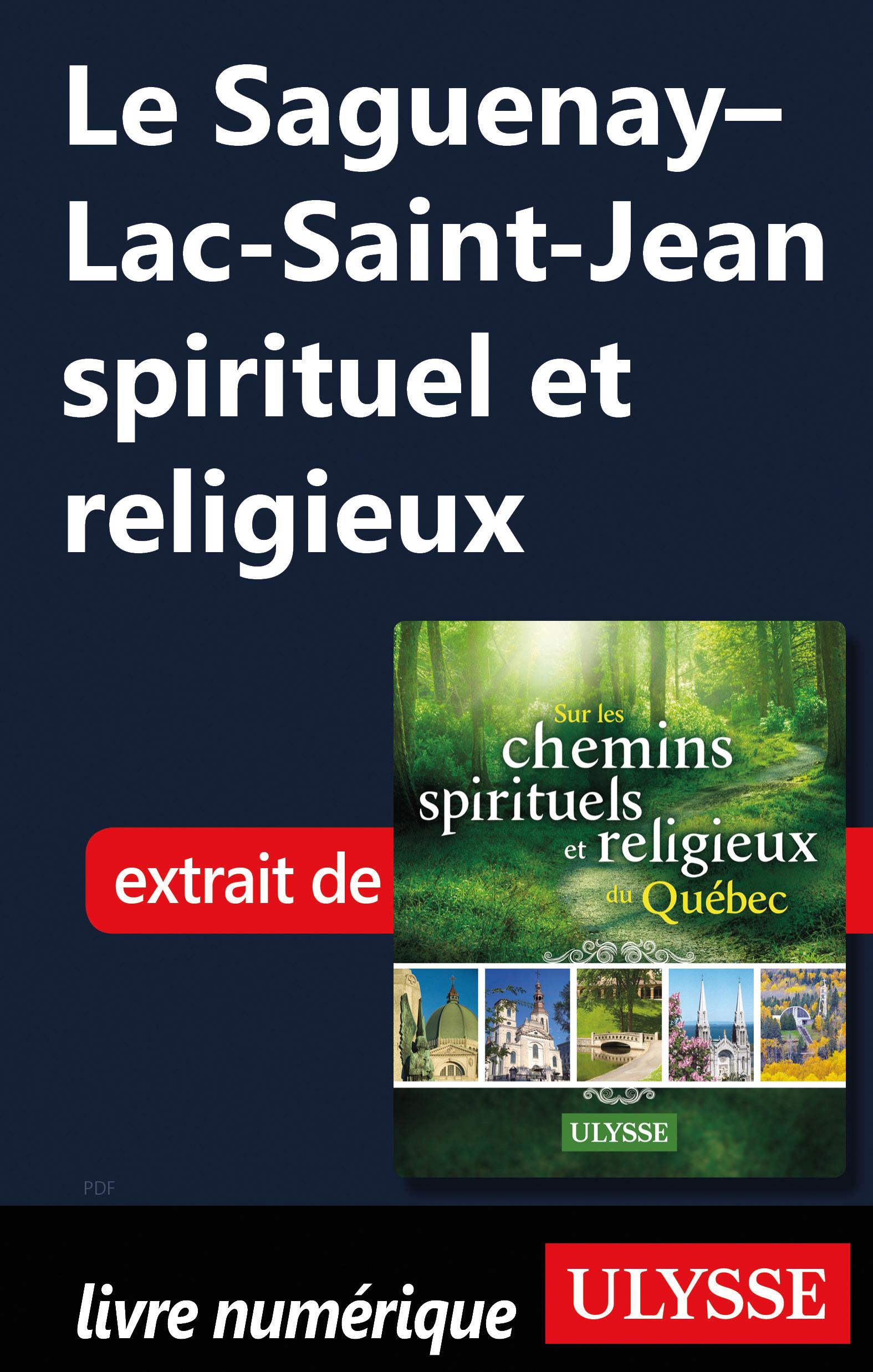 Le Saguenay–Lac-Saint-Jean spirituel et religieux