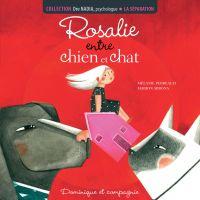 La séparation - Rosalie ent...