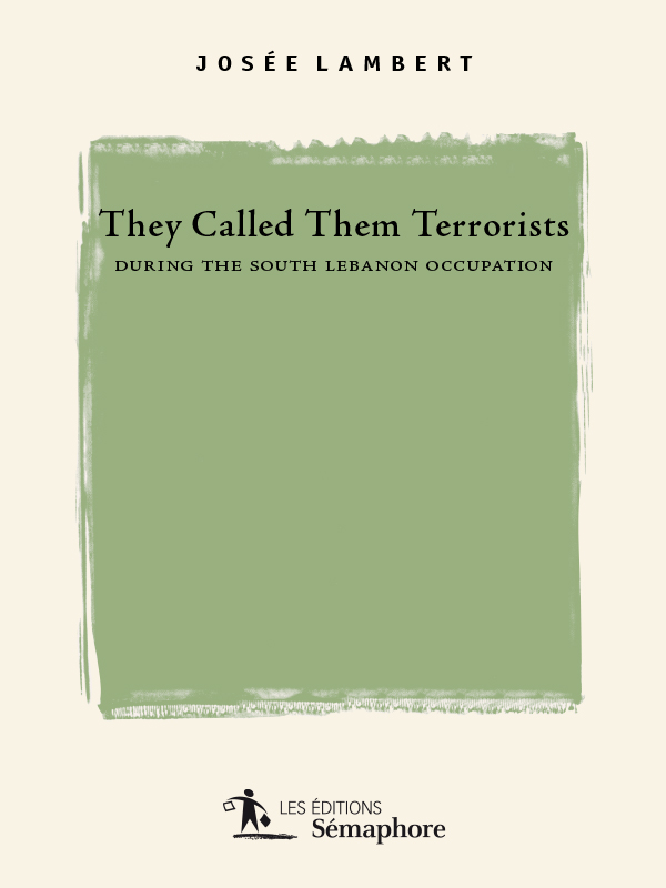 They Called them Terrorists...