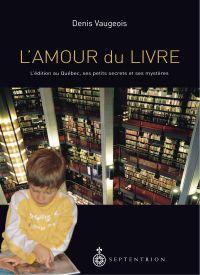 Amour du livre (L')