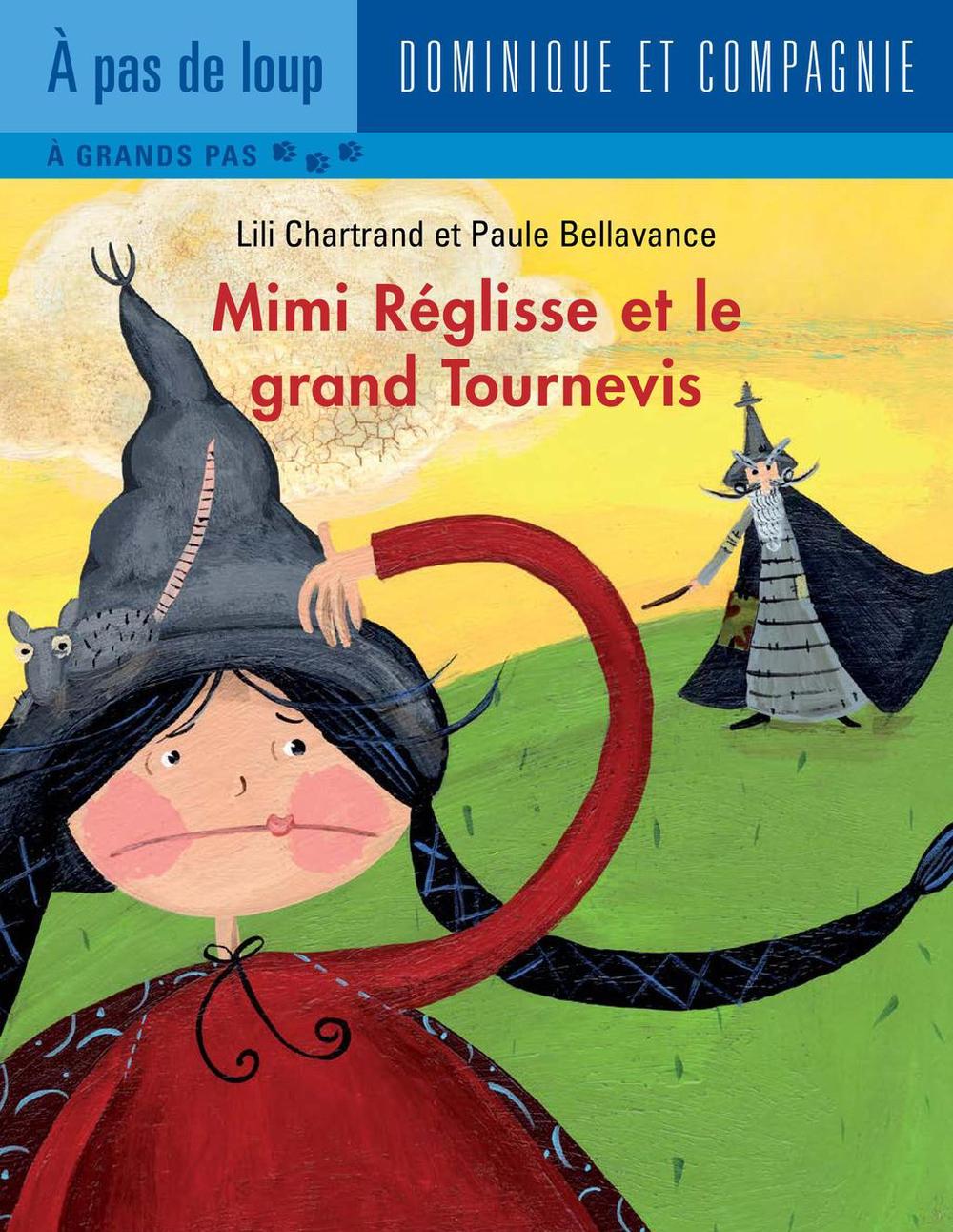 Mimi Réglisse et le grand Tournevis