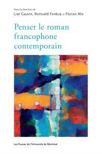 Penser le roman francophone...