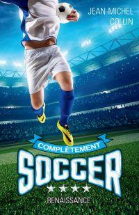 Complètement soccer T.4