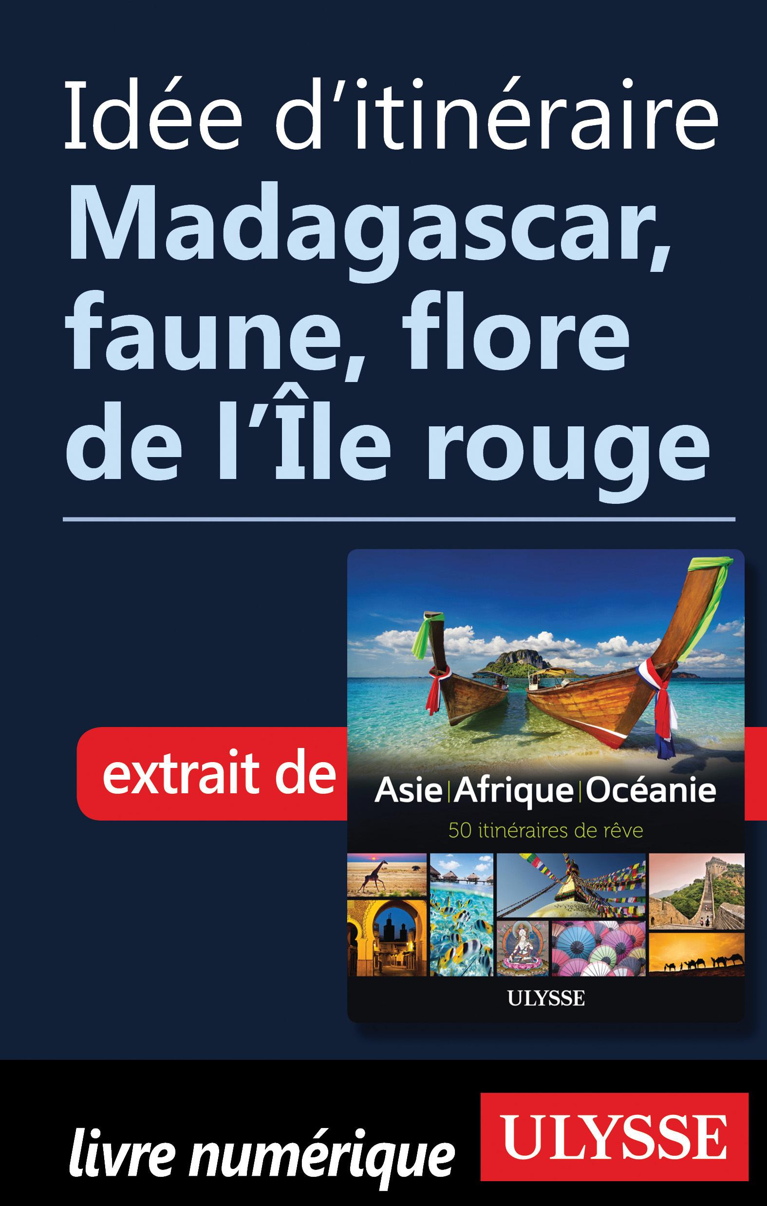 Idée d'itinéraire - Madagas...