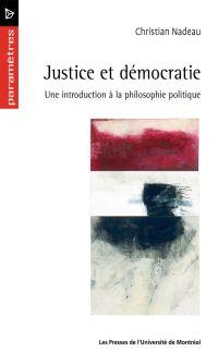 Justice et démocratie. Une introduction à la philosophie politique