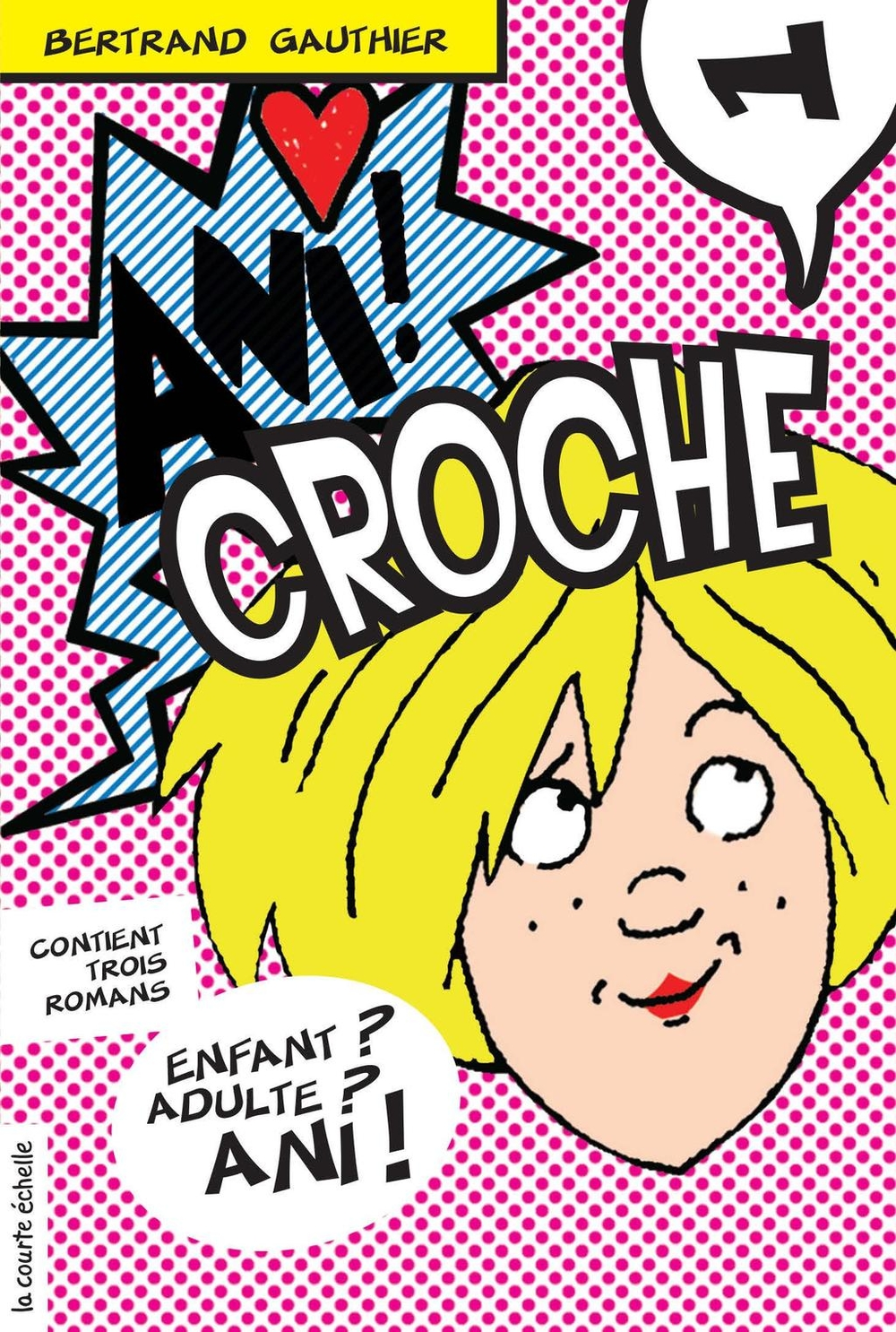 Ani Croche, volume 1