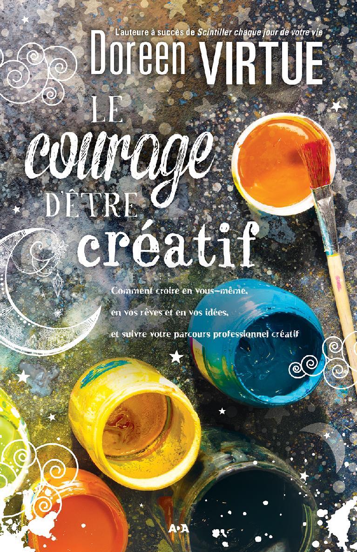 Le courage d'être créatif