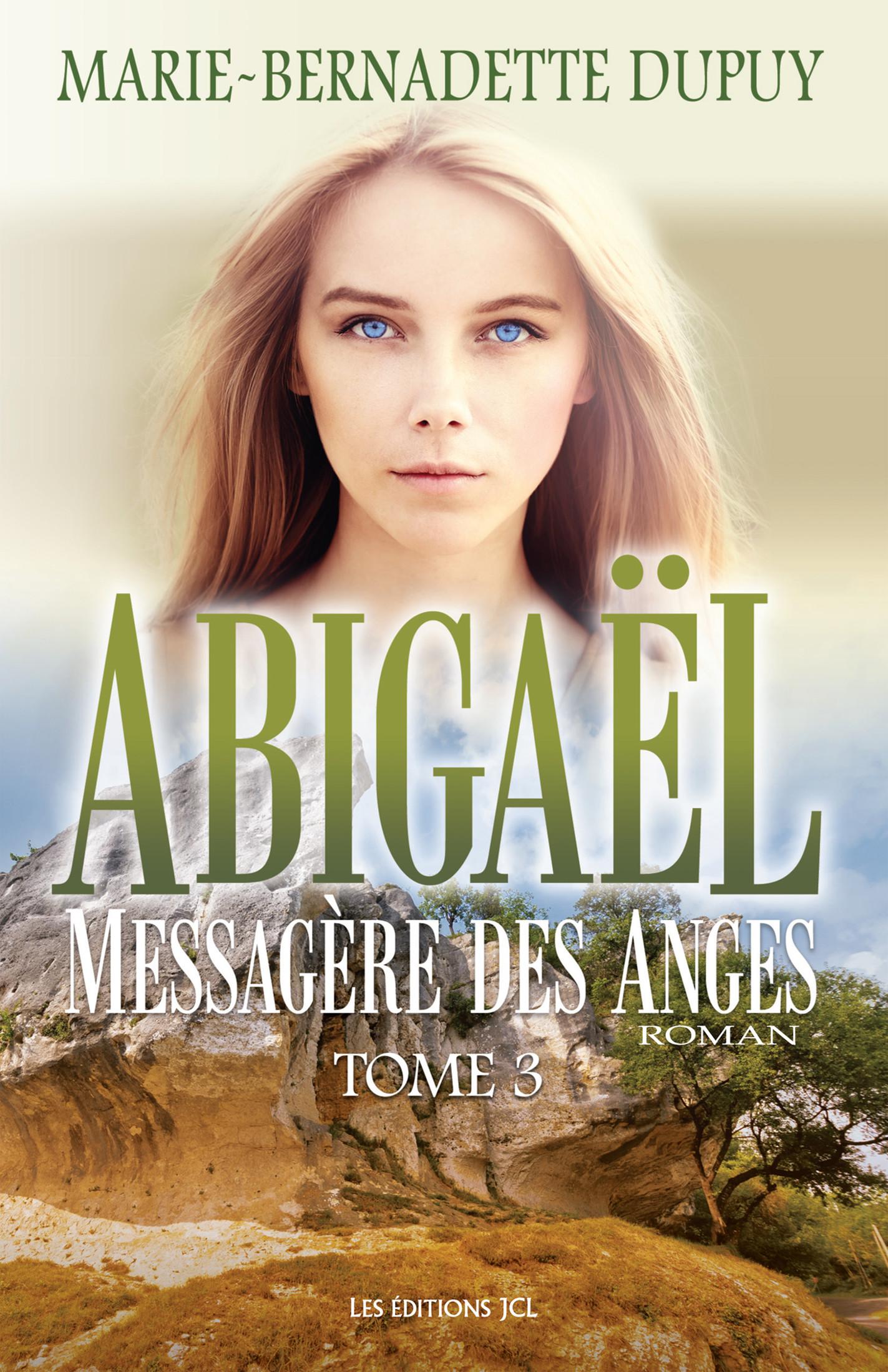 Abigaël, messagère des ange...