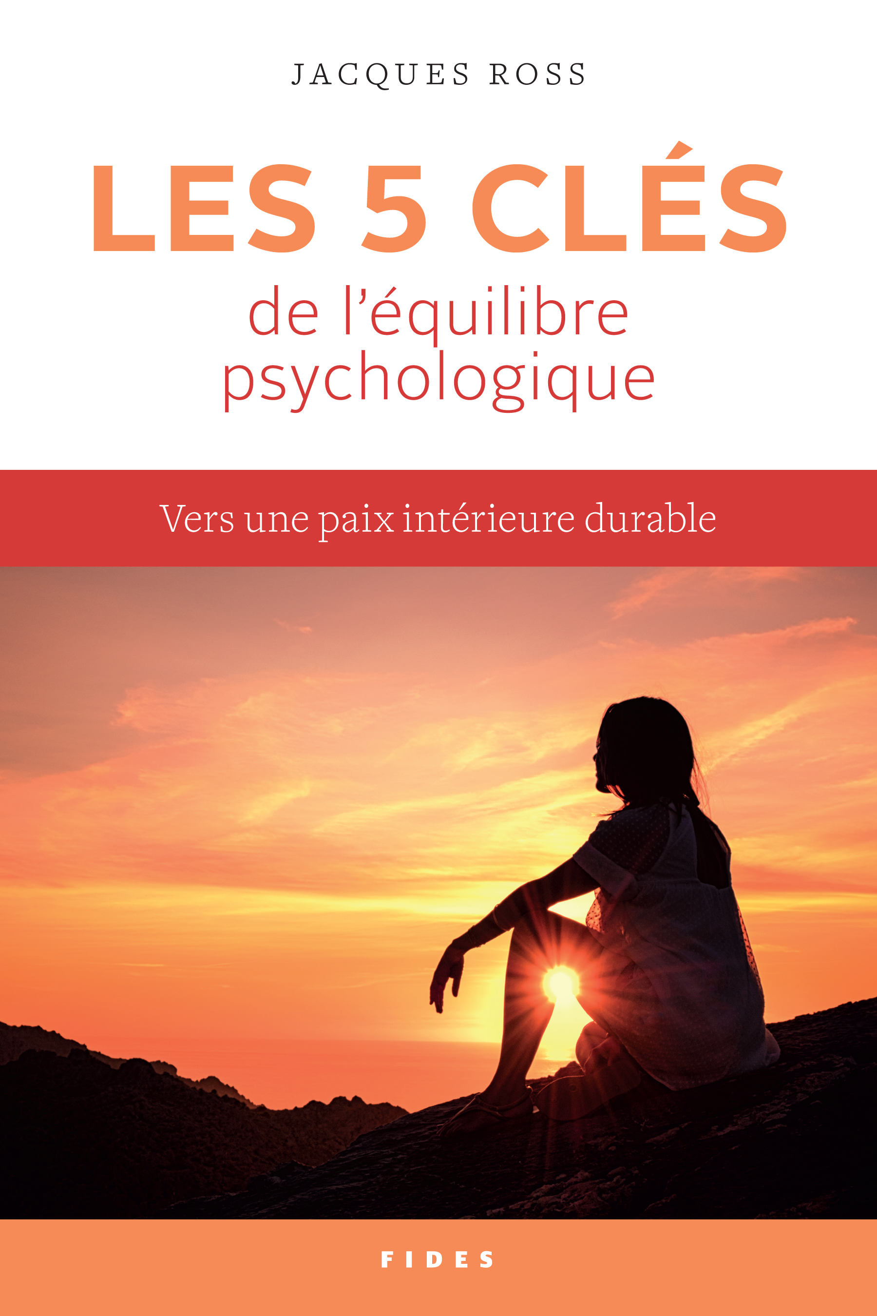 Les 5 clés de l'équilibre psychologique