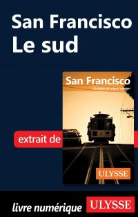 San Francisco - Le sud