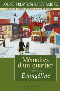 Mémoires d'un quartier, tome 3: Évangéline