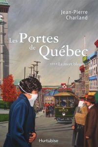 Cover image (Les Portes de Québec T4)