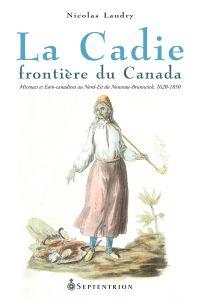 Image de couverture (La Cadie, frontière du Canada)