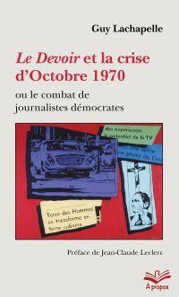 Le Devoir et la crise d'Oct...