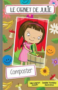 Le carnet de Julie - Composter
