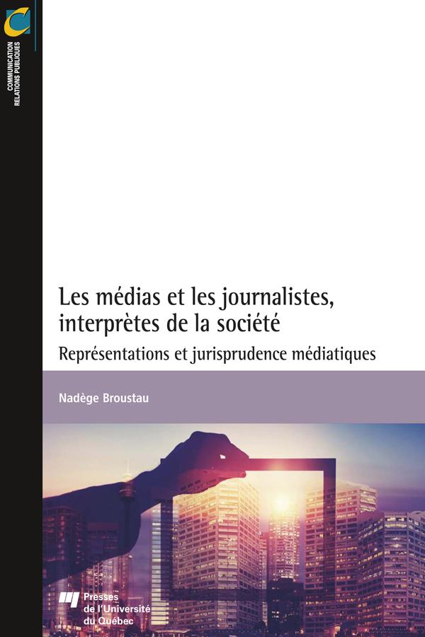 Les médias et les journalis...