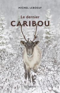 Image de couverture (Le dernier caribou)