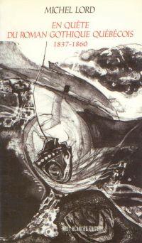 Image de couverture (En quête du roman gothique québécois. 1837-1860)