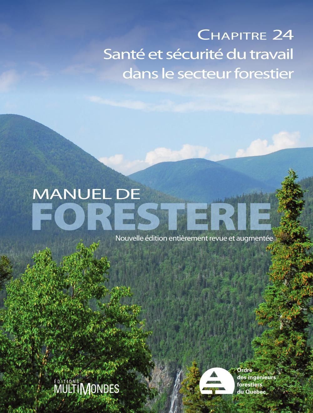 Manuel de foresterie, chapitre 24 – Santé et sécurité du travail dans le secteur forestier