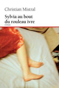 Sylvia au bout du rouleau ivre