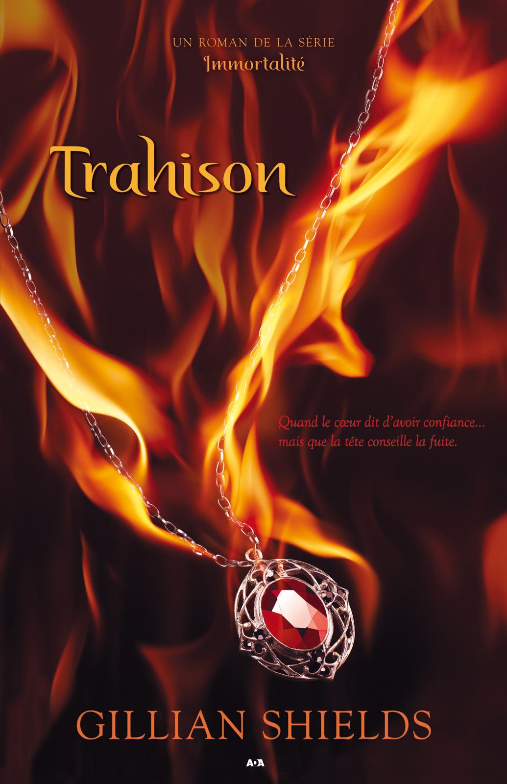 Trahison, Trahison