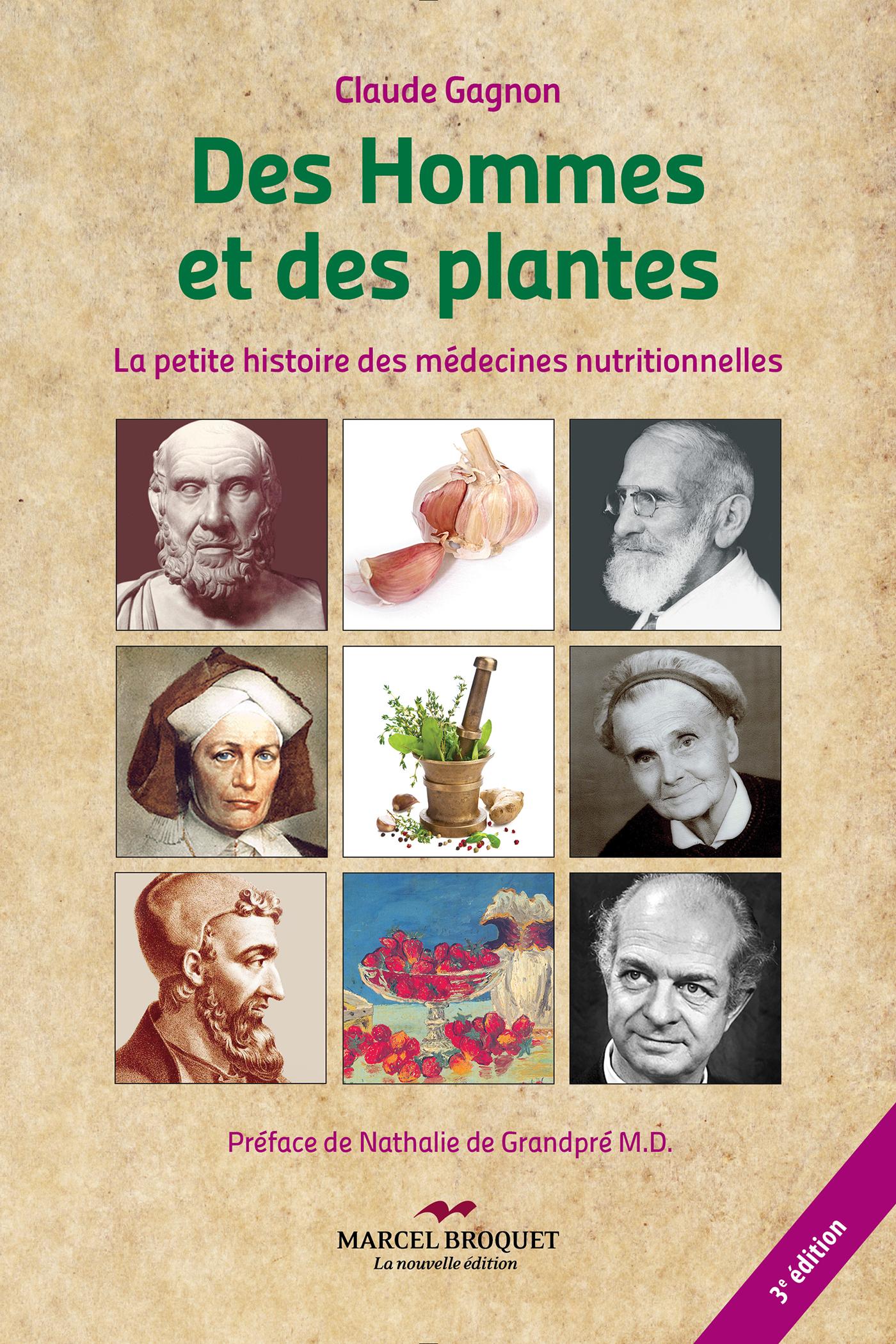 Des hommes et des plantes - 3e édition, La petite histoire des médecines nutritionnelles
