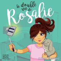La double vie de Rosalie 1 ...